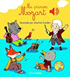 Mi primer Mozart (Libros con sonido)
