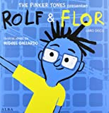 Rolf & Flor (Otras publicaciones/Infantil)
