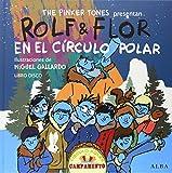 Rolf & Flor En El Círculo Polar (Infantil ilustrado)